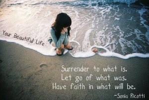 Surrender to What Is
